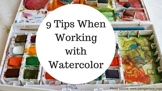 Tips When Working with Watercolor