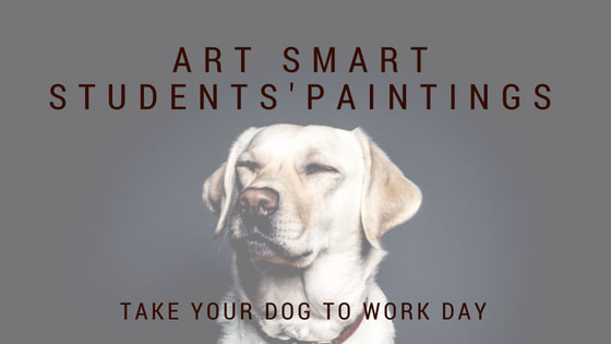 Art Smart Students' Dog Paintings for Take Your Dog to Work Day