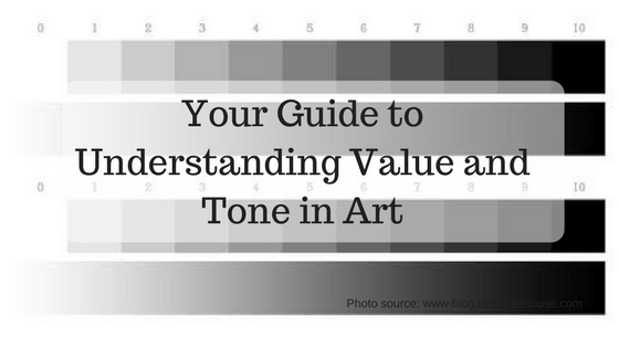 Your Guide to Understanding Value and Tone in Art